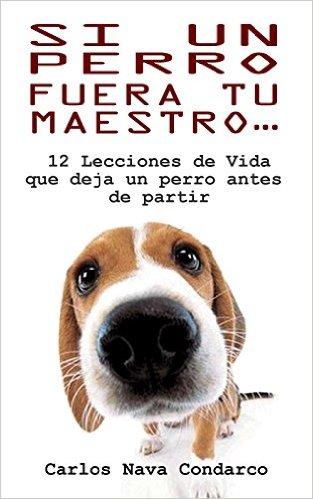 libro si un perro fuera tu maestro